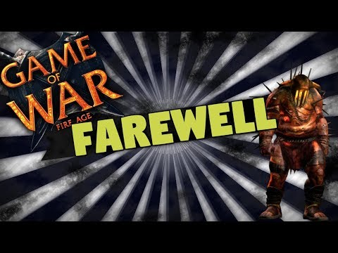Quick Look on Game of War Now & My Final Goodbye to Game of War - Shoutouts & The Future