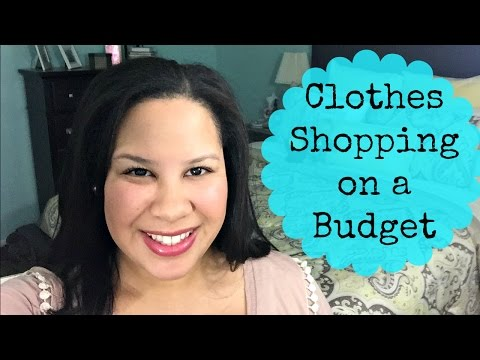Clothes Shopping on a Budget || Live Love Budget