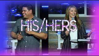 HIS/HERS | Pastors Anthony & Mandy Flores