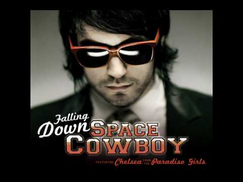 Space Cowboy  Falling Down Feat Chelsea from the Paradiso Girls