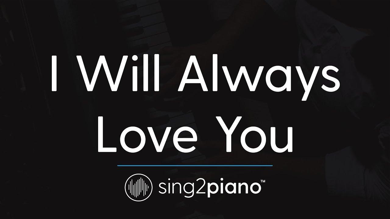 I Will Always Love You Piano Karaoke Instrumental