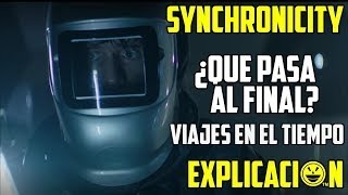 Synchronicity | Análisis y Explicación | Película Sincronía Explicada | Final Explicado