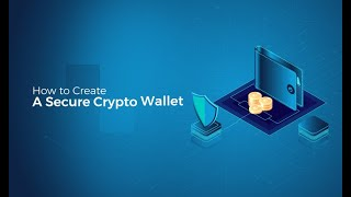 Simple, Safe & Secure Crypto Wallet with in 2 Minutes