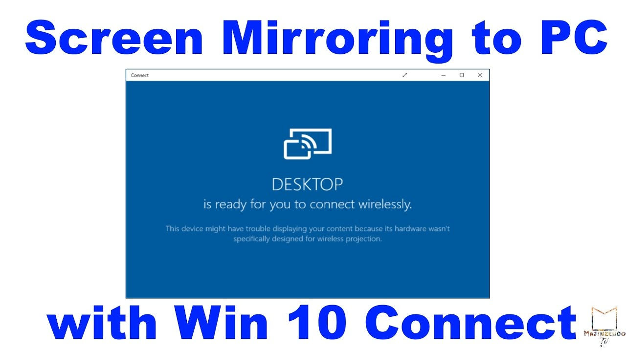 Windows 10 connect screen mirroring phone to pc how to for Mirror your phone to pc