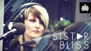 Sister Bliss in Session for Ministry of Sound Radio: Show 9 (04/05/2012)
