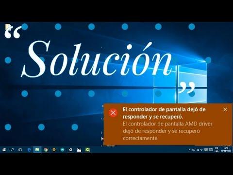 Solución Error | El Controlador de Pantalla Dejo de Responder y se Recupero | Windows 10 1 2016
