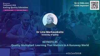 OLConf2018 Keynote 5 - Dr Lina Markauskaite