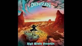 DENIZEN - High Winds Preacher (Full Album 2019)