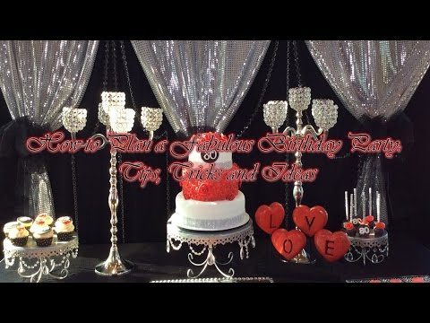 How to Plan a Fabulous Birthday Party: Tips, Tricks & Ideas