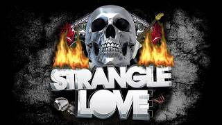 Strangle Love - Rock Medley