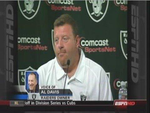 Raiders Al Davis private comments about Tom Cable