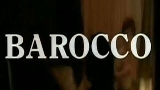 Barocco, 1976, trailer
