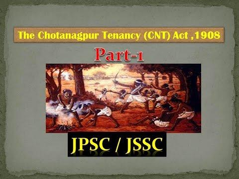 JPSC- The Chotanagpur Tenancy (CNT) Act.