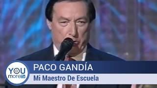 Paco Gandía - Mi Maestro De Escuela