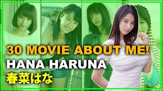 30 Movie About Me Hana Haruna Part 1 - 私についての30本の映画!春菜はな