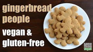 gingerbread people cookies (vegan & gluten-free) Something Vegan