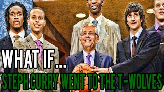 What If Steph Curry Was Drafted By The Timberwolves Instead of the Golden State Warriors?