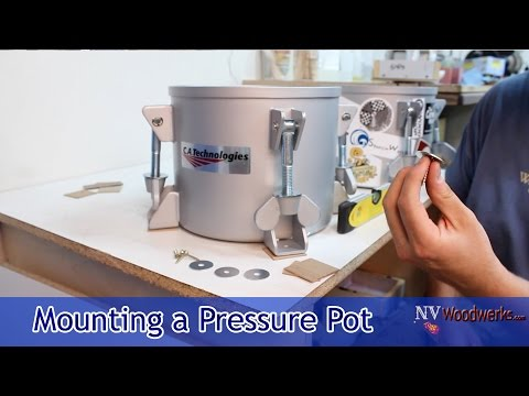 Quick Tips - Mounting A Resin Casting Pressure Pot The Easy Way