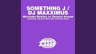 Mercedes Bentley Vs Versace Armani (Something J Nu Skool Rave Edit)