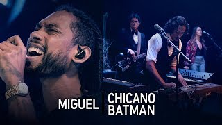Miguel & Chicano Batman