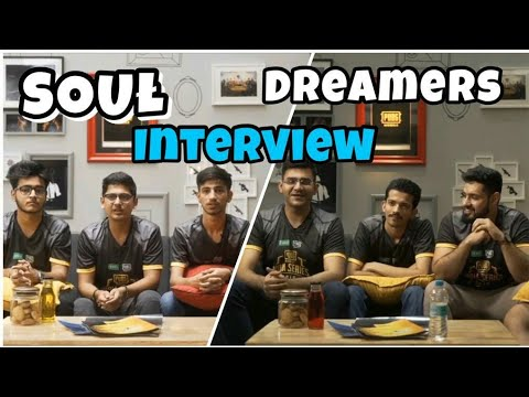 SOUŁ & DREAMERS Interview In PUBG Mobile India Series 2019 |