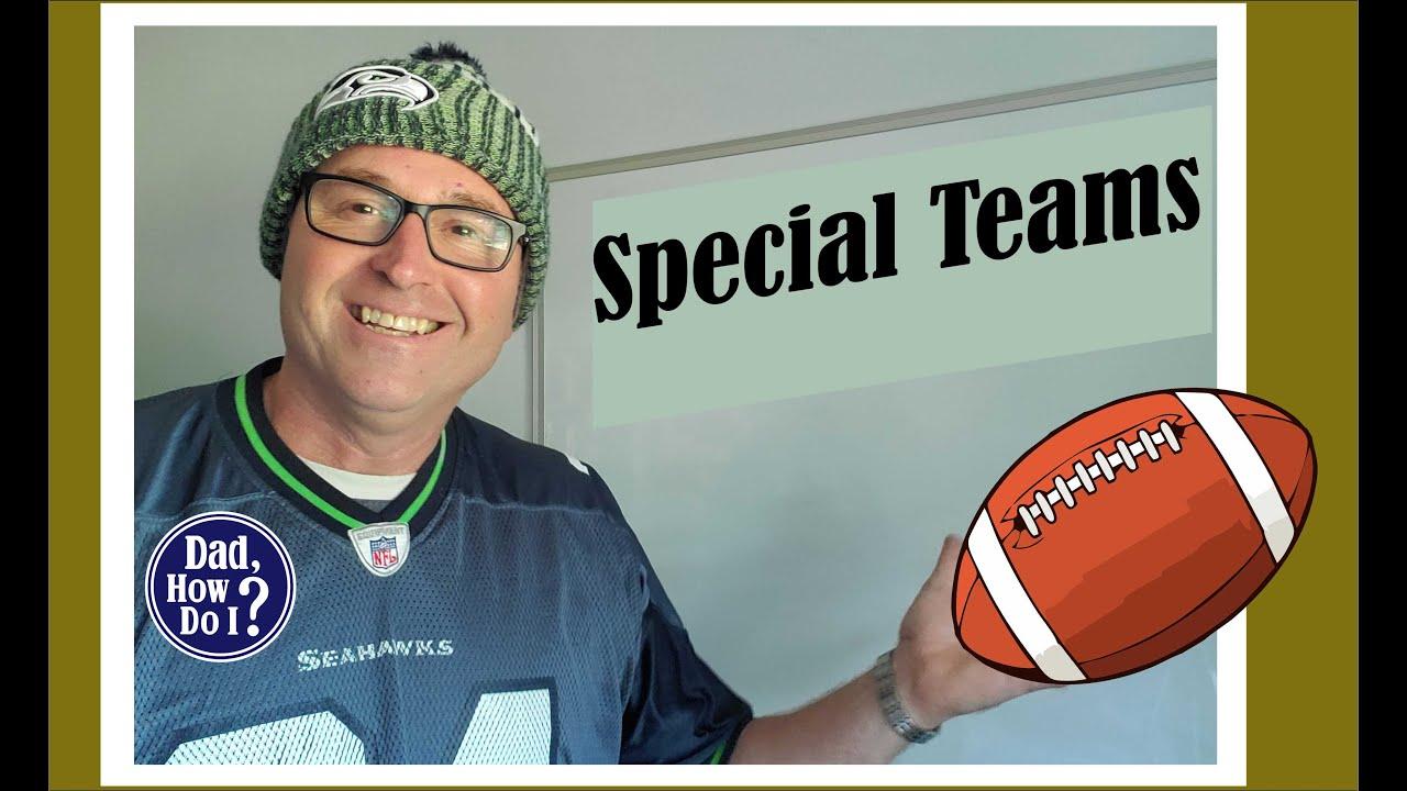 American Football - Special teams | Dad, How Do I?