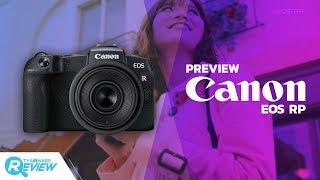 พรีวิว Canon EOS RP กล้อง Mirrorless Full-frame เซ็นเซอร์มืออาชีพในขนาดกะทัดรัด
