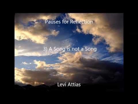 Pauses For Reflection - 4) A Song Is Not A Song