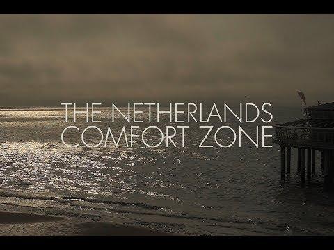 Comfort Zone In The Netherlands