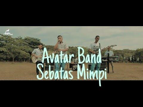 lagu-pop-indo-terbaru-2019-,avatar-band---sebatas-mimpi-official-video
