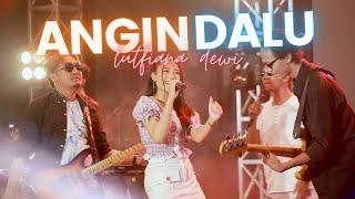 Lutfiana Dewi - Angin Dalu