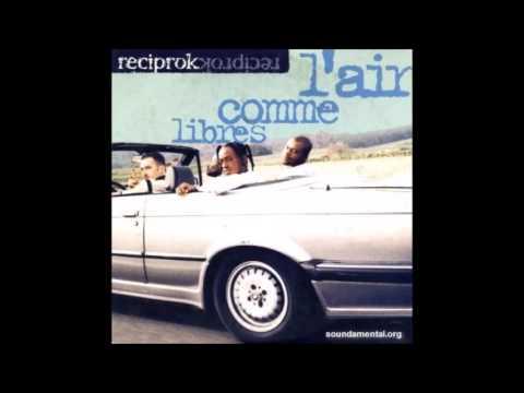 Reciprok - Libre Comme L'air