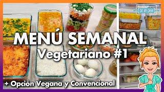 Menú Semanal Vegetariano  Vegano ¡FÁCIL y DELICIOSO!   Meal prep en 2 horas para La Semana