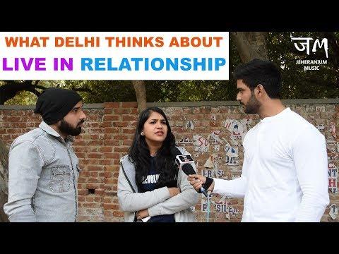 What Delhi Thinks About Live In Relationship : Public Reaction : JM#jeheranium