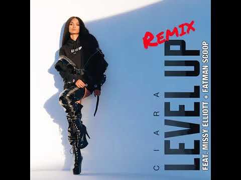 Ciara   Level Up Remix Feat  Missy Elliott + Fatman Scoop 2018