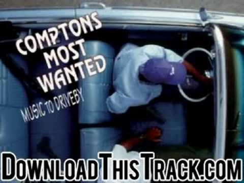 comptons most wanted - U's A Bitch - Music To Driveby mp3