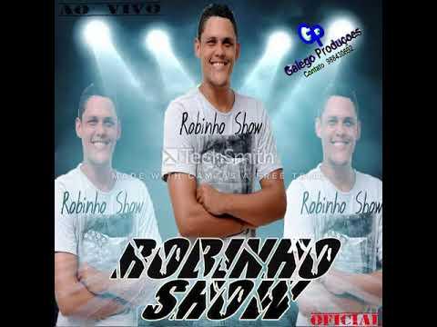 DE BAIXAR ROBINHO 2013 CD SHOW