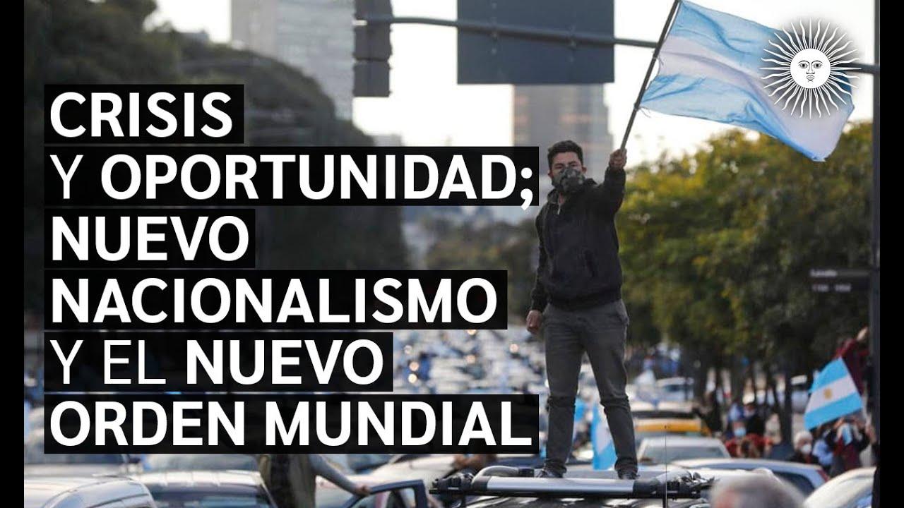 🚨 TENES QUE VER ESTO: ¡CRISIS! El NUEVO NACIONALISMO, ALTERNATIVA al NUEVO ORDEN MUNDIAL [ENTERATE]