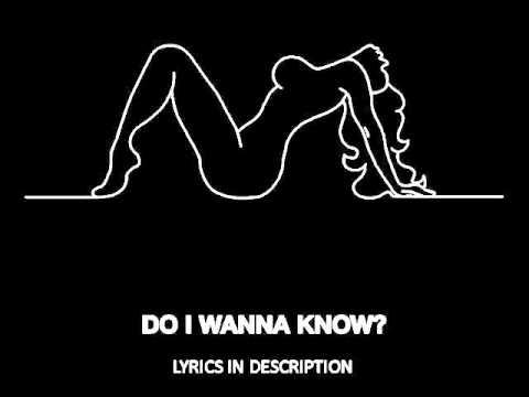 Arctic Monkeys - Do I Wanna Know? - Studio Version - (Lyrics)
