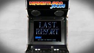 Fliperama Nostálgico / 1992 / Last Resort