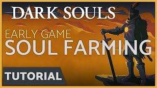 Dark Souls: Soul Farming in the Darkroot Garden - 8,000 Souls Easy