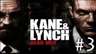 Kane & Lynch: Dead Men - Walkthrough Part 3