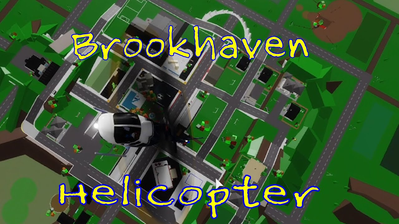 Roblox Brookhaven Helicopter view YouTube