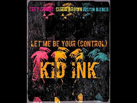 Chris Brown ft. Justin Bieber, Trey Songz & Kid Ink - Let Me Be Your (Control) (NEW SONG 2018)