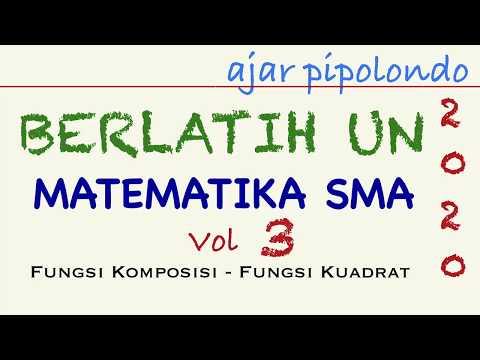 intensif-un-vol-3-fungsi-kuadrat-dan-fungsi-komposisi- -matematika-sma