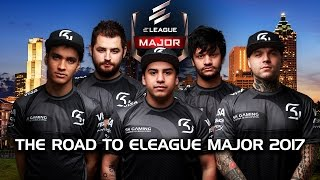 The Road to ELEAGUE Major 2017