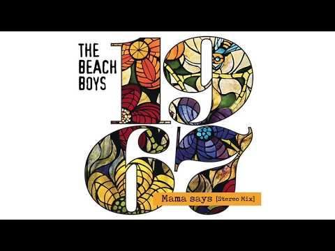 The Beach Boys - Mama Says (Stereo Mix by HeGivesMixes) mp3