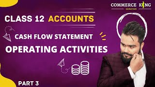 Zapętlaj #116, Class 12 accounts (Cashflow statement: non cash and operating activities) | Accounts Adda