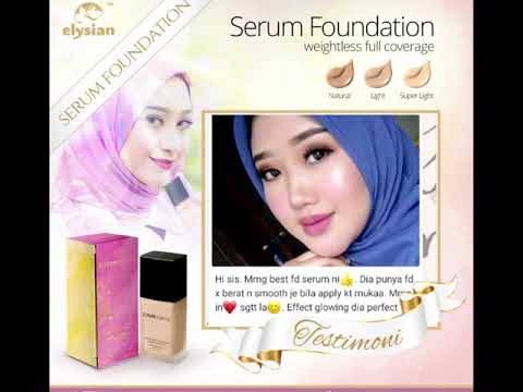 Testimoni Elysian Serum Foundation