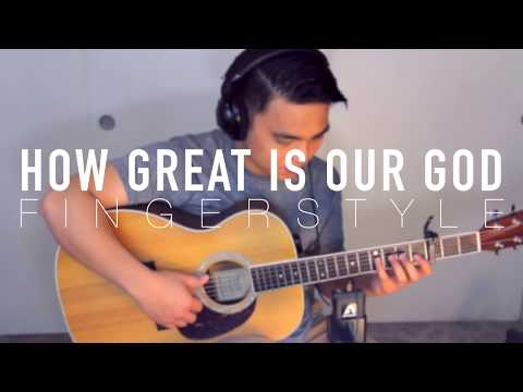 How Great Is Our God Fingerstyle - Zeno (Chris Tomlin)